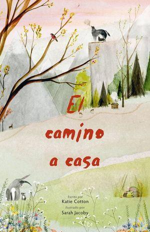 EL CAMINO A CASA