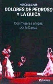 DOLORES DE PEDROSO Y LA QUICA