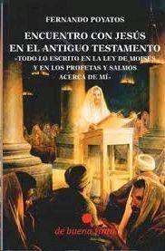 ENCUENTRO CON JESUS EN EL ANTIGUO TESTAMENTO