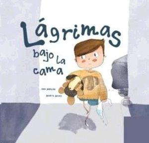 LÁGRIMAS BAJO LA CAMA