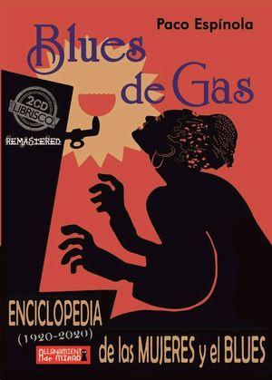BLUES DE GAS. ENCICLOPEDA DE LAS MUJERES Y EL BLUES.