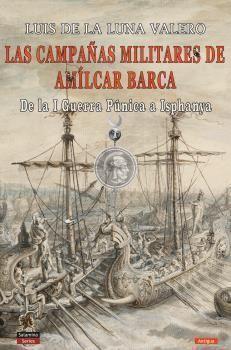 LAS CAMPAÑAS MILITARES DE AMILCAR BARCA