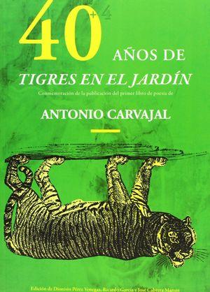 40 AÑOS DE TIGRES EN EL JARDÍN