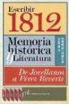 ESCRIBIR 1812. MEMORIA HISTORICA Y LITERATURA