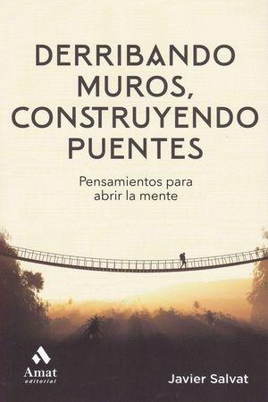 DERRIBANDO MUROS, CONSTRUYENDO PUENTES