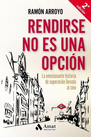 RENDIRSE NO ES UNA OPCIÓN