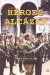 LOS HEROES DEL ALCAZAR