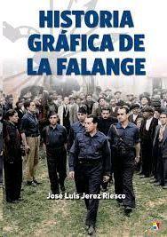 HISTORIA GRÁFICA DE LA FALANGE
