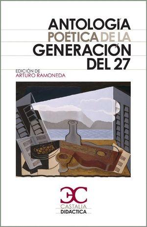 ANTOLOGÍA POÉTICA DE LA GENERACIÓN DEL 27