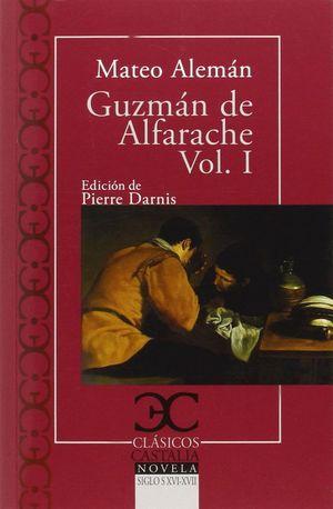 GUZMÁN DE ALFARACHE - VOLUMEN I