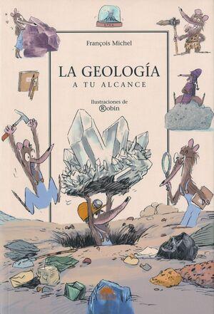 LA GEOLOGÍA : A TU ALCANCE