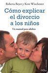 CÓMO EXPLICAR EL DIVORCIO A LOS NIÑOS