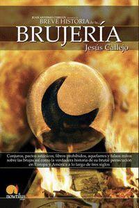 BREVE HISTORIA DE LA BRUJERÍA