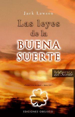 LAS LEYES DE LA BUENA SUERTE
