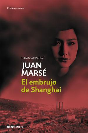 EMBRUJO DE SHANGHAI, EL
