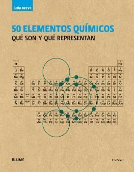GUÍA BREVE. 50 ELEMENTOS QUÍMICOS (RÚSTICA)