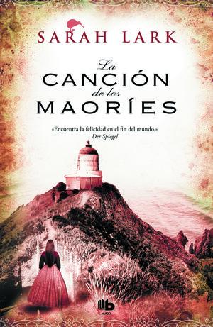 LA CANCIÓN DE LOS MAORÍES (NUBE BLANCA 2)