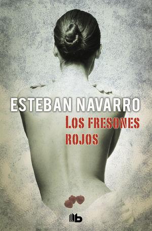 LOS FRESONES ROJOS (MOISÉS GUZMÁN 2)
