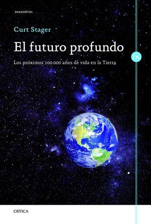 EL FUTURO PROFUNDO