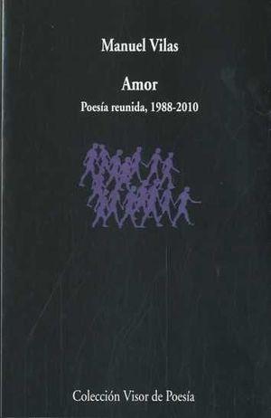 AMOR POESIA REUNIDA 1988-2010