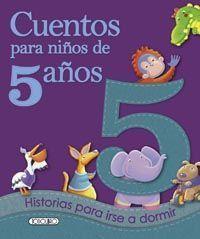 CUENTOS PARA NIÑOS DE 5 AÑOS