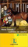 HORSE THIEVES/LADRONES DE CABALLOS