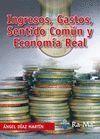 INGRESOS GASTOS SENTIDO COMUN Y ECONOMIA REAL