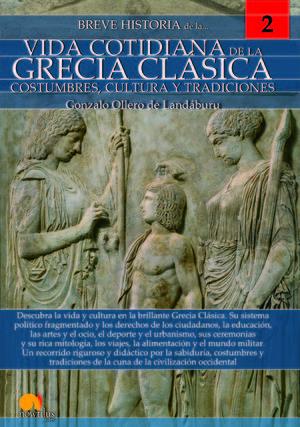 BREVE HISTORIA DE LA VIDA COTIDIANA GREC