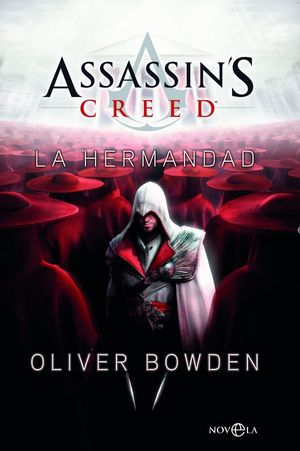 ASSASSIN'S CREED. LA HERMANDAD