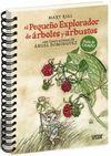 PEQUEÑO EXPLORADOR ÁRBOLES Y ARBUSTOS