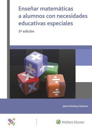ENSEÑAR MATEMATICAS A ALUMNOS CON NECESIDADES EDUCATIVAS ESPECIAL