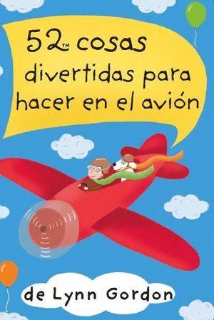 52 COSAS DIVERTIDAS PARA HACER EN EL AVIÓN