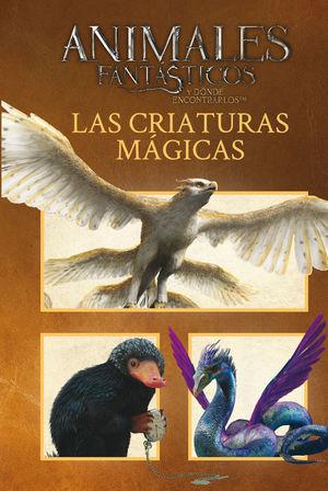 ANIMALES FANTASTICOS LAS CRIATURAS MAGICAS
