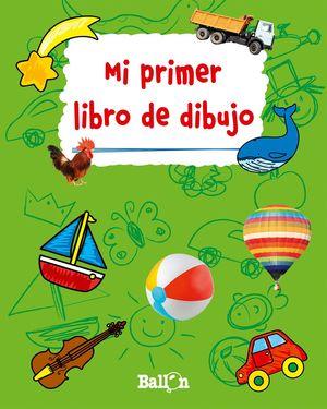 MI PRIMER LIBRO DE DIBUJO (VERDE)