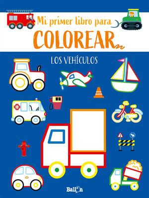 LOS VEHÍCULOS - PRIMER LIBRO COLOREAR
