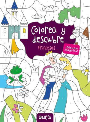 COLOREA Y DESCUBRE - PRINCESAS