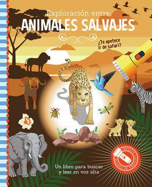 EXPLORACIÓN ENTRE ANIMALES SALVAJES