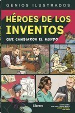 HÉROES DE LOS INVENTOS