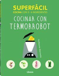 SUPERFACIL ROBOT COCINA