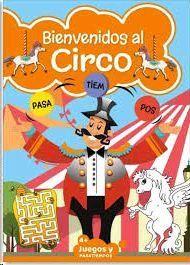 PASATIEMPOS INF BIENVENIDOS AL CIRCO 02