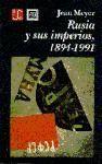 RUSIA Y SUS IMPERIOS 1894-1991